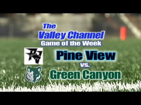 Pine View High School at Green Canyon High School Football Game 8-18-17