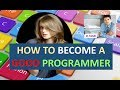 HOW TO BECOME A GOOD PROGRAMMER (IN HINDI)