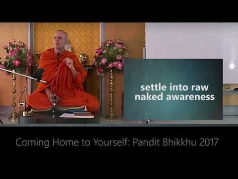 Coming Home to Yourself - meditation course week 2, with Pandit Bhikkhu, Bangkok