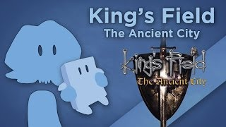James Recommends - King's Field: The Ancient City - First-Person Dark Souls Predecessor