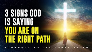 If You See Thęse Signs God Is Saying You Are On The Right Path!