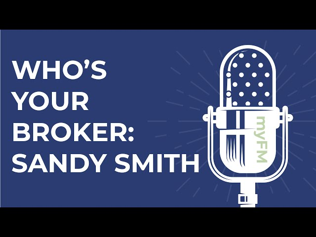 The Fred & Brad Insurance Show -  Who's Your Broker with Sandy Smith