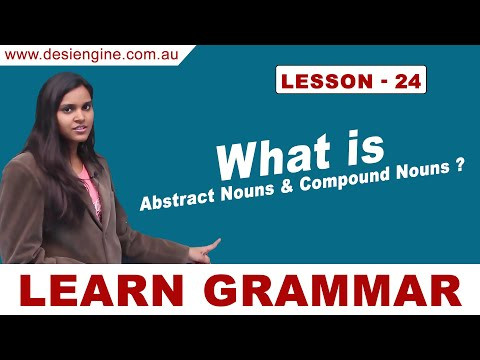 Lesson - 24 What is Abstract Nouns & Compound Nouns ?   Learn English Grammar   Desi Engine Indi