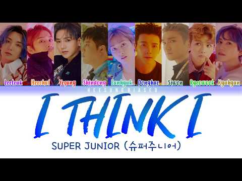 SUPER JUNIOR 슈퍼주니어 'I Think I' Color Coded Lyrics [Han/Rom/Eng]