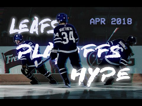 Toronto Maple Leafs -  2018 NHL Playoffs Promo