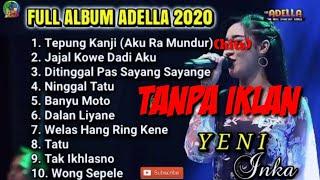 TEPUNG KANJI  [AKU RA MUNDUR] - ADELLA FULL ALBUM 2020