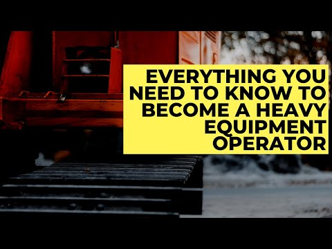 Everything You Need To Know To Become A #HeavyEquipment #Operator