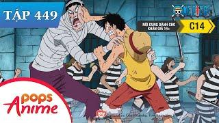 One Piece Tập 449 - Chiến Lược Thông Minh Của Magellan! Kế Hoạch Vượt Ngục Gặp Bế Tắc - Đảo Hải Tặc
