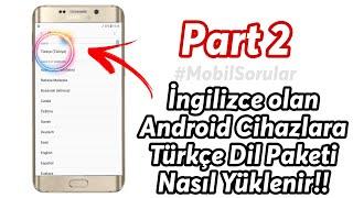 Android Telefonlar ve Tabletlerin Türkçe dil sorunu (Sesli Anlatım)