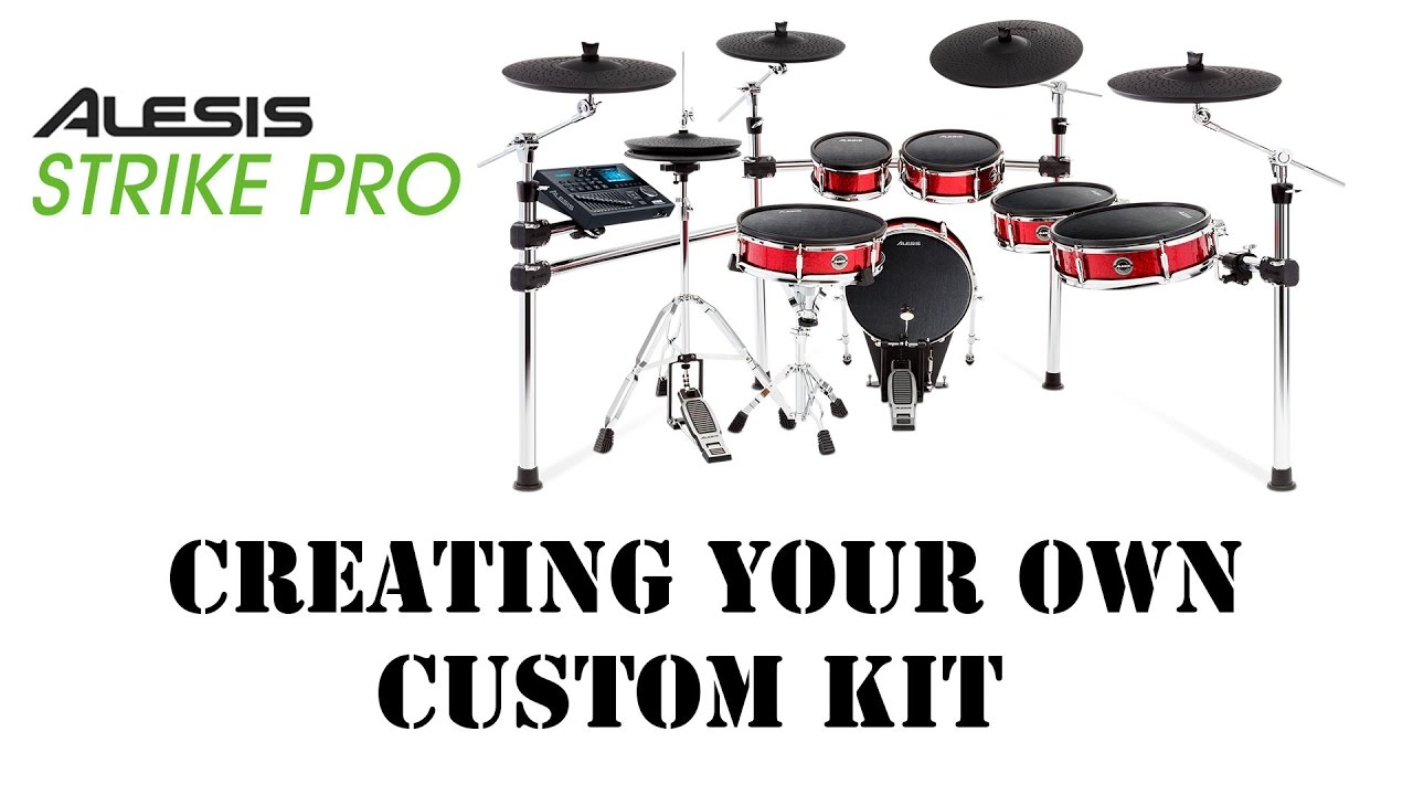 Creating Custom Kits On Alesis Strike Pro Module - How To Create A User Kit  Overview 54c953ff5