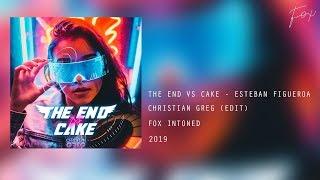 The End Vs Cake - Christian Greg (Edit) ✘ FOX INTONED