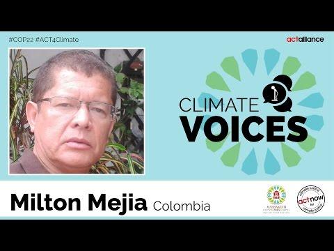 Climate voices: Milton Mejia, Colombia
