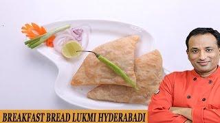 Breakfast Bread  Lukmi Hyderabad