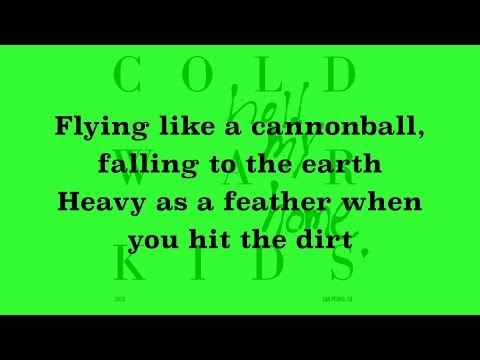 Cold War Kids  First Lyrics