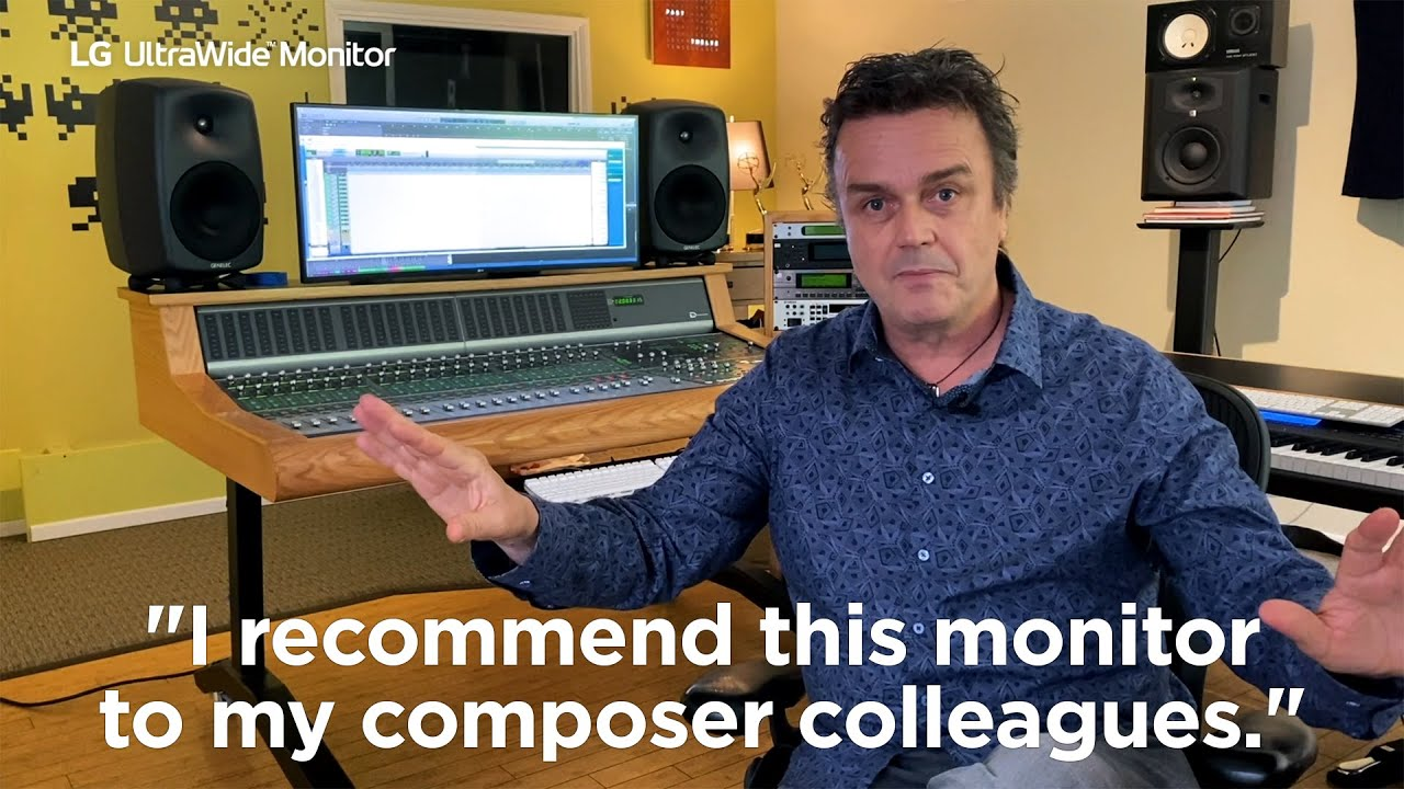 LG UltraWide™ | An Emmy-winning composer's impression of using the LG UltraWide monitor in his work