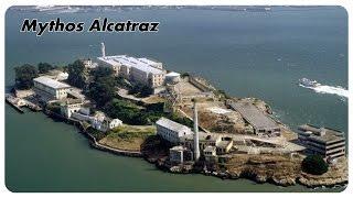 Mythos Alcatraz - Die berüchtigte Gefängnisinsel [DOKU][HD]
