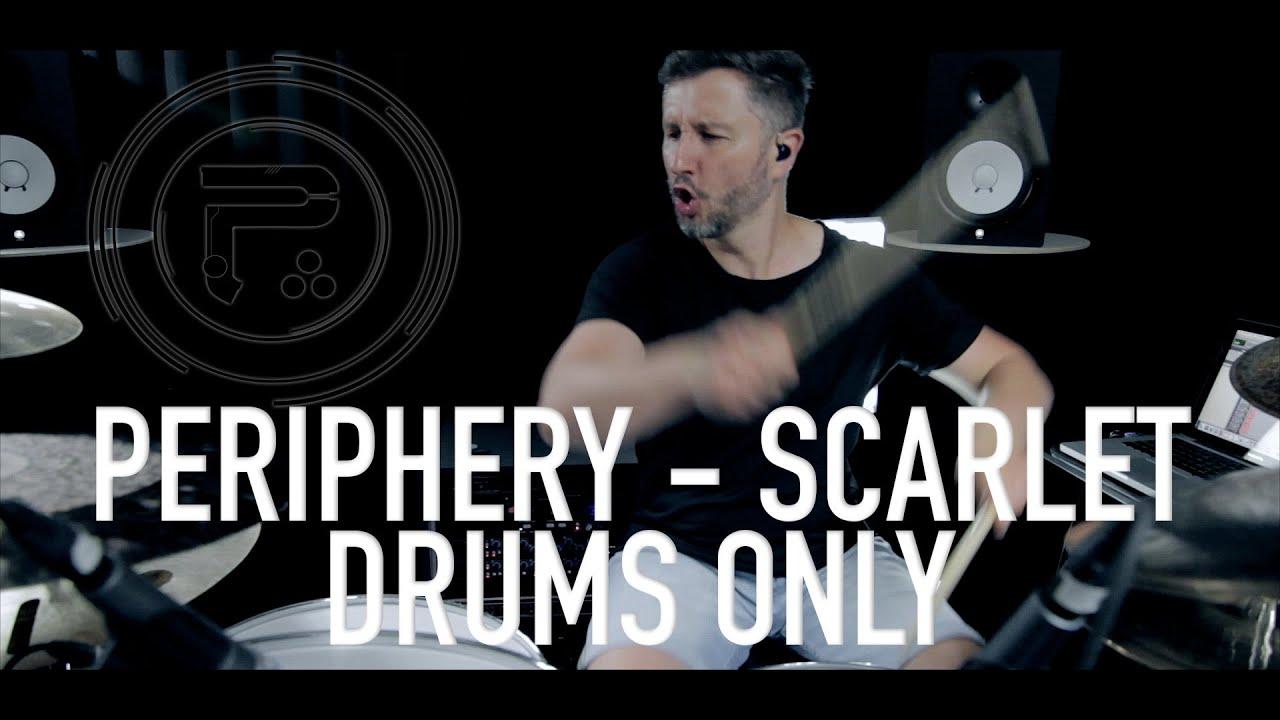 Periphery - Scarlet - Drums Only Version