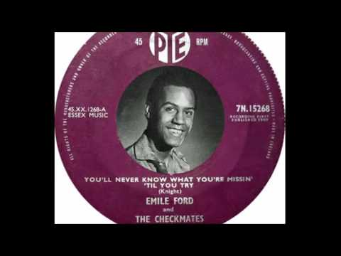 Emile Ford - You'll Never Know What You're Missin' ('Til You Try ) (1960)