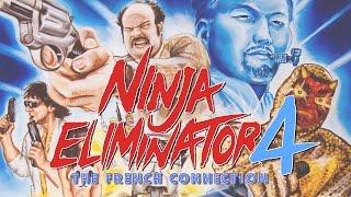 Ninja Eliminator 4: The French Connection FULL MOVIE
