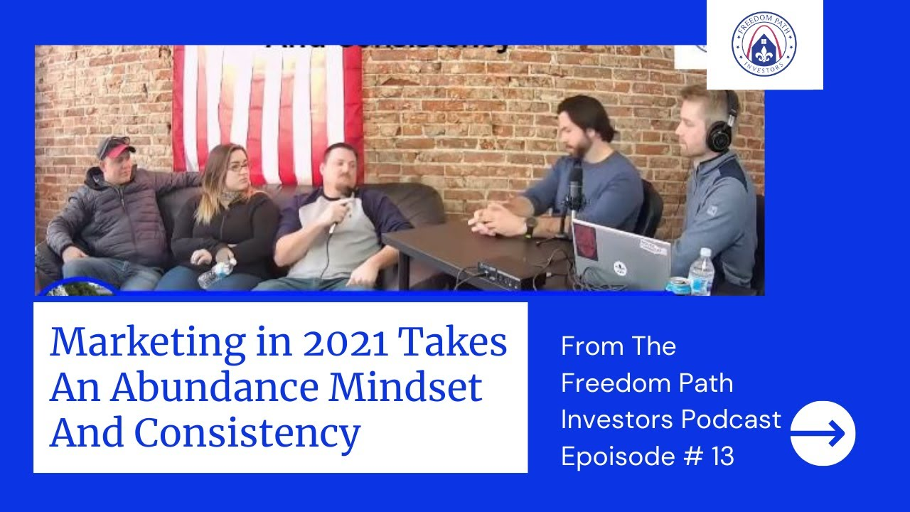 Marketing in 2021 Takes An Abundance Mindset And Consistency