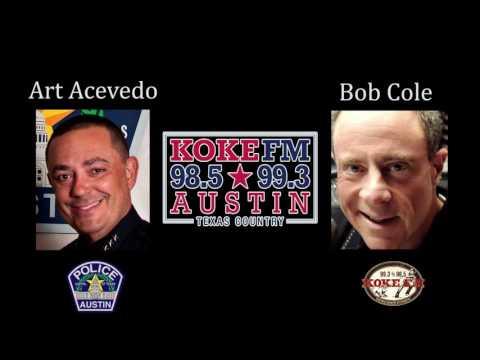 KOKE FM'S BOB COLE AND AUSTIN POLICE CHIEF ART ACEVEDO ON KOKE FM FRIDAY, OCTOBER 21, 2016