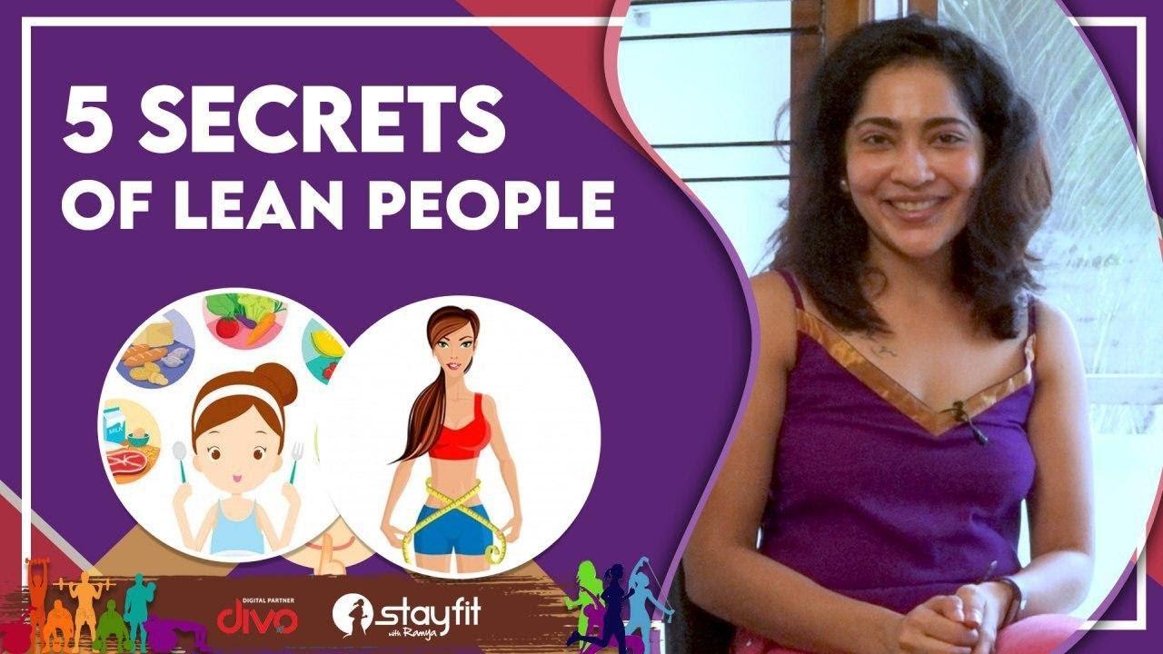 5 Secrets Of Lean People | Ramya
