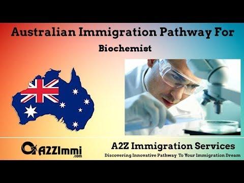Australia Immigration Pathway for Biochemist (ANZSCO Code: 234513)