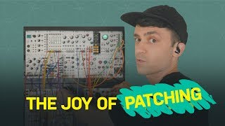 The Joy of Patching • Live-patching Eurorack Modular Synthesizer