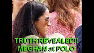 The TRUTH of what REALLY HAPPENED at the POLO match with MEGHAN