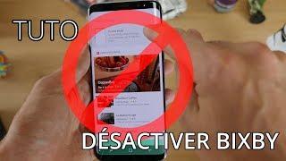 Comment désactiver Bixby sur les Galaxy S8 et Note 8 ?