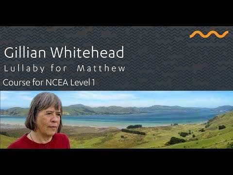 Whitehead: Lullaby for Matthew Course for NCEA Level 1