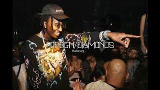 Foreign/Diamonds - Playboi Carti (Extended)