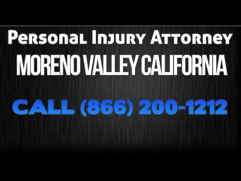 Car Accident Lawyer Moreno Valley California - Truck Accident - Personal Injury