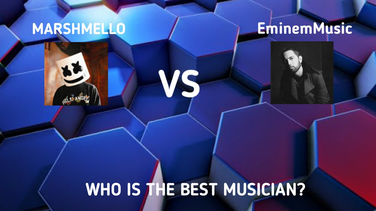 MARSHMELLO VS EminemMusic. WHO IS THE BEST MUSICIAN. VOTE in the chat