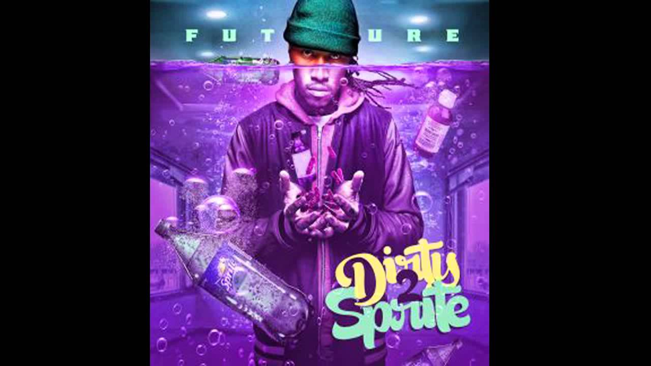 Future Mixtape Future Came From Nothin Dirty Sprite 2 Mixtape