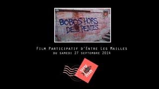 Entre les mailles - Bobos hors des pentes - 2nd Film participatif du 27/09/14