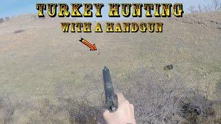 Turkey Hunting with a Handgun
