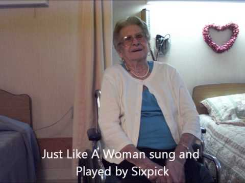Just Like A Woman sung and played by Sixpick