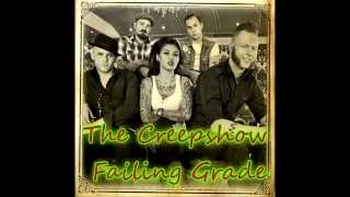 The Creepshow   Failing Grade Lyrics