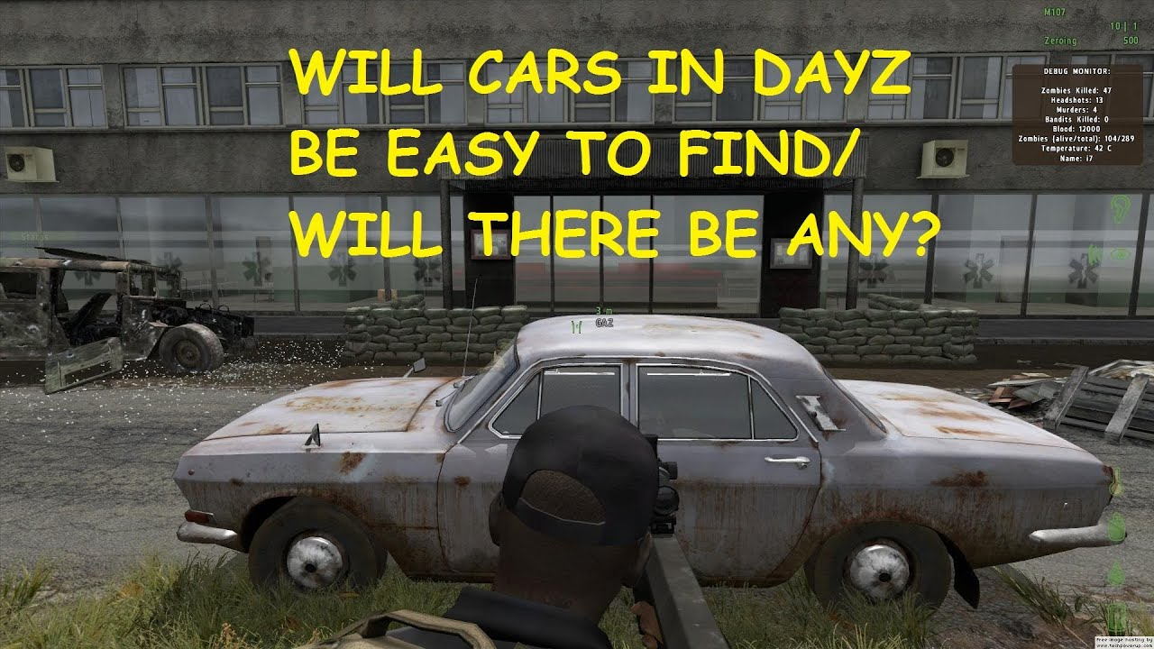 will cars in dayz standalone be easy to find will there. Black Bedroom Furniture Sets. Home Design Ideas