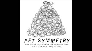 Go Outside-Pet Symmetry