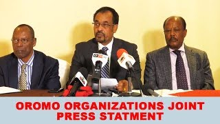 Oromo organizations joint press statement about current Ethiopian situation