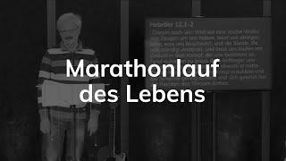 Marathonlauf des Lebens - Hebräer 12,1-2 - Günther Roth