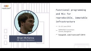 Sponsored talk: Functional programming and Nix for reproducible, immutable infrastructure