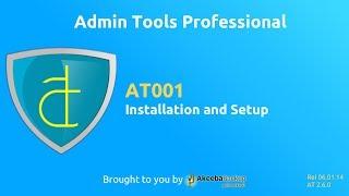 AT001 Admin Tools Professional - Installation and Setup
