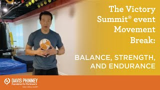 Movement Break - Balance, Strength, and Endurance with Jimmy Choi | The Victory Summit® online event