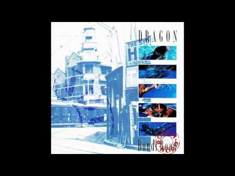 Dragon - Bondi Road [1989 full album]
