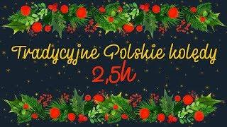 Tradycyjne polskie kolędy - 2,5 godziny kolęd