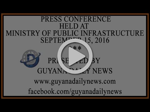 Press Conference Held at Ministry of Public Infrastructure  || Presented by Guyana Daily News