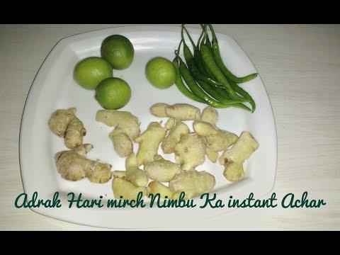 Ginger Green Chilli Lemon Pickle   Adrak Hari Mirch ka Instant Achar   हरी मिर्च का अचार